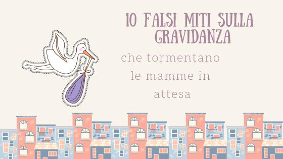 10 falsi miti sulla gravidanza
