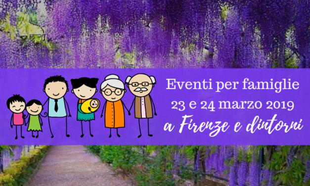 Eventi per famiglie Firenze 23 e 24 marzo 2019