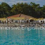 Summer Camp in inglese al mare -Donoratico, Toscana