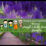 Pasqua con i bambini a Firenze consigli e dritte formato famiglia
